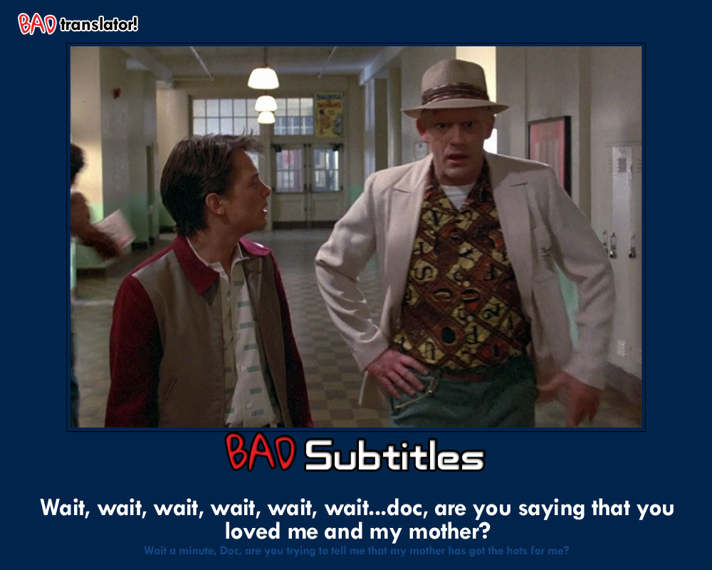 Bad-Translator_backtothefuturehots